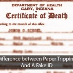 Difference between Paper Tripping And Fake ID's